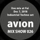 MIX SHOW 026 live mix at Fai - Dec. 7, 2018 (Industrial Techno set)