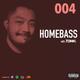 DJ Tonic Presents HOMEBASS EP. 04