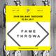 Fame Throwa - Apr 2017