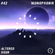 Altered Hour #42 - Monophonik