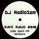 RadioSam Presents RAVE RADIO 040 LIVE on Code South FM 25042017