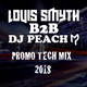 DJ Louis Smyth B2B DJ Peach / PROMO TECH 2018