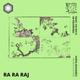 O-Nei-Ric Tapes #10: Ra Ra Raj