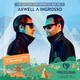 Axwell & Ingrosso - Electric Love Essential Mix (Volume 1)