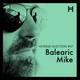 07. Balearic Mike