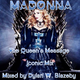 Madonna - The Queen's Message (Iconic Mix)