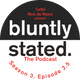 Bluntly stated. Season 3, Episode 2.5 [BONUS] - Funny Shit with 'Letto (aka @7dayunlimited)