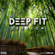 Deep Fit Session 006