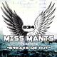 Miss Mants - Breaks Me Out #34 [NOV2017]