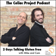 The Celiac Project Podcast - Ep 144: 2 Guys Talking Gluten Free