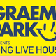 This Is Graeme Park: Long Live House Radio Show 15FEB19