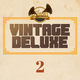 Vintage Deluxe - Episode 2 (January 2017)