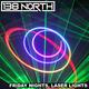 138 North - Friday Nights, Laser Lights - 28 September 2018