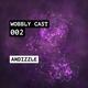 Wobbly Cast 002
