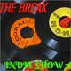 The Break! 007: Indie Show 2!