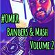 #OMKR Bangers & Mash Volume 2