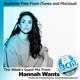 BCM Radio Show - 239 Hannah Wants 30m Guest Mix