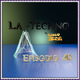 La Techno By Cisco Yeah Episodio 40
