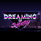 Dreaming of Synth (June 2019)