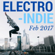 Electro Indie Feb 2017
