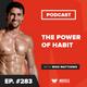 Motivation Monday: The Power of Habit