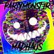 PARTYMoNST3R - Live @ Madhaus Jan,20 2018