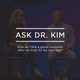 Ask Dr. Kim- How do I find a good counselor who can truly fix my marriage?: Podcast 273