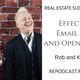 223 - Effective Email Lists and Open Houses with Rob & Kennedy