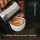 Coffee Shop House Taster