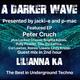 #220 A Darker Wave 04-05-2019, guest mix 2nd hr Lilianna Ka, feat EP 1st hr Peter Cruch