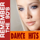 Remember The 90's - Dance Hits Collection #1