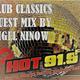 CLUB CLASSICS GUEST MIX 3 BY NIGEL NINOW