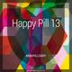 Happy Pill 13 - Annipillsary (First Half)