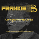 Underground Frequency 120 minutes Deep House Special Frankie B