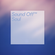 Sound Off Soul Mix Vol. 1