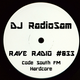 RadioSam Presents RAVE RADIO #033 LIVE on Code South FM Radio 21/02/2017
