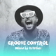 Groove Control #1 - House, Tech & DnB