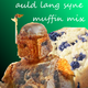 Boba Fettuccine - Auld Lang Syne Muffin Mix (2009)