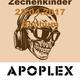 Apoplex @ Zechenkinder 22.04.2017