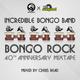 Incredible Bongo Band 'Bongo Rock' 40th Anniversary Mixtape mixed by Chris Read