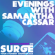 Evenings with Samantha Cassar Podcast Wednesday 1st March 6pm