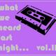 What We Heard Last Night... Vol. II