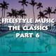Freestyle Music The Classics Part 6 - DJ Carlos C4 Ramos