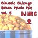 DJ Mr. C. Classic Chicago House Music Mix Vol. 5
