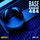 BASE SHOW 484 FOR 1.8.17 MASTERED