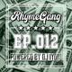 RhymeGang Episode 012