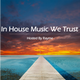 House Music Mixe - The Heat Project
