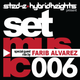 Sted-E & Hybrid Heights Set Music Radio Episode 006 Featuring Guest Mix by Farib Alvarez