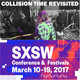 Collision Time Revisited 1706 - The Bands of SXSW 2017