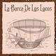 La Barca De Los Locos - Episodio 1 - Homenaje a Héctor Mora